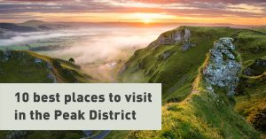 10 Best Places to Visit in the Peak District
